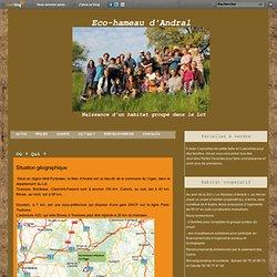 Situation géographique - Eco-hameau d'Andral
