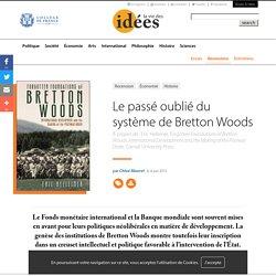 Le passé oublié du système de Bretton Woods