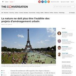 La nature ne doit plus être l'oubliée des projets d'aménagement urbain