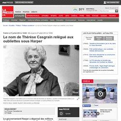 Le nom de Thérèse Casgrain relégué aux oubliettes sous Harper