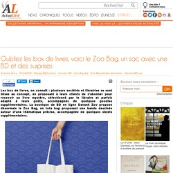 Oubliez les box de livres, voici le Zoo Bag, un sac avec une BD et des surprises