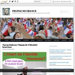 Tareq Oubrou: l'Imam de l'identité heureuse - PEUPLE DE FRANCE