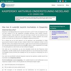 Hoe kan ik ouderlijk toezicht inschakelen in Kaspersky Internet Security?