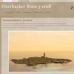 Ouerbacker Sims 3 stuff: Ensamma ljusets ö - An Island