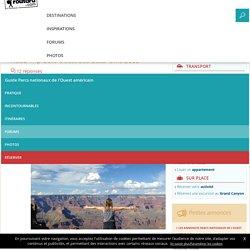 Road Trip Côte Ouest des Etats-Unis 2016 : Forum Parcs nationaux de l'Ouest américain