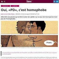 Oui, «PD», c'est homophobe
