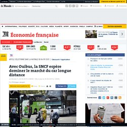 Avec Ouibus, la SNCF espère dominer le marché du car longue distance