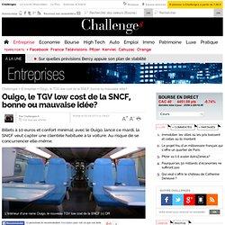 Ouigo, le TGV low cost de la SNCF, bonne ou mauvaise idée?