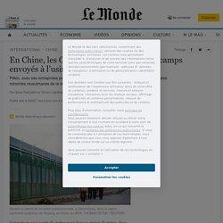 En Chine, les Ouïgours internés dans des camps envoyés à l'usine pour du travail forcé