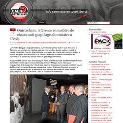 BLOG CAENSAVEZVOUS 10/09/13 Ouistreham, référence en matière de chasse anti gaspillage alimentaire à l'école