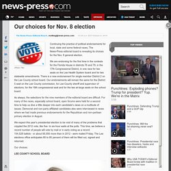 Our choices for Nov. 8 election