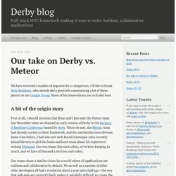 Our take on Derby vs. Meteor - Derby blog
