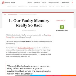 Is Our Faulty Memory Really So Bad?