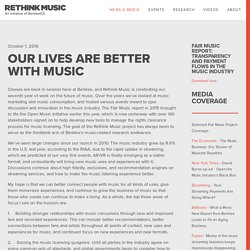 Our lives are better with music — Rethink Music
