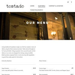 Our Menu - Tostado