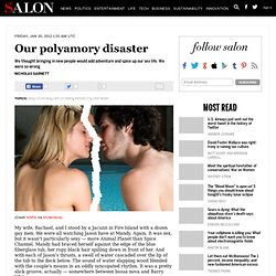Our polyamory disaster