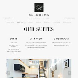 Our Suites — Box House Hotel