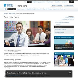 Our Teachers - Learning Resources - English - British Council Hong Kong
