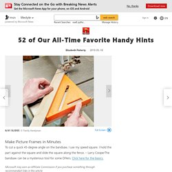 52 of Our All-Time Favorite Handy Hints