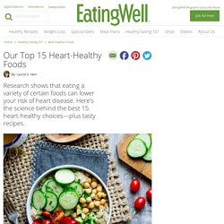 Our Top 15 Heart-Healthy Foods