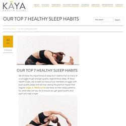 Our Top 7 Healthy Sleep Habits