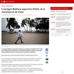 L'ouragan Matthew approche d'Haïti, de la Jamaïque et de Cuba