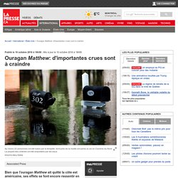 Ouragan Matthew: d'importantes crues sont à craindre