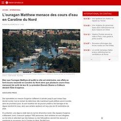 L'ouragan Matthew menace des cours d'eau en Caroline du Nord