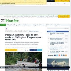 Ouragan Matthew: près de 300 morts en Haïti, plan d'urgence aux Etats-Unis