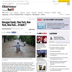 Ouragan Sandy: New York, New York, New York... Et Haïti?