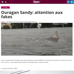 Ouragan Sandy: attention aux fakes