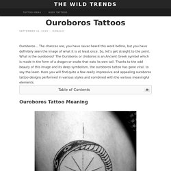 50 Ouroboros Tattoo Ideas To Try In December, 2019