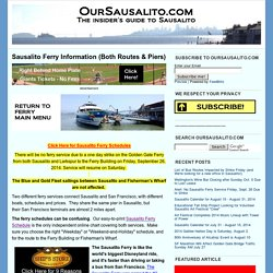OurSausalito.com: Sausalito Ferry Information (Both Routes & Piers)