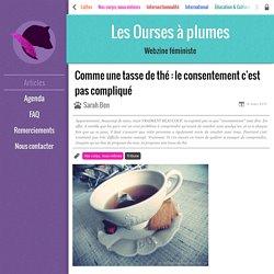 Les Ourses à plumes - Comme une tasse de thé : le consentement c'est pas compliqué