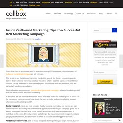 Inside Outbound Marketing: Tips to a Successful B2B Marketing Campaign