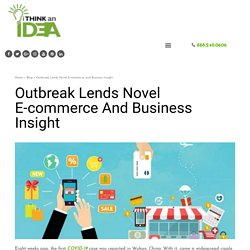 Outbreak Lends Novel E-commerce and Business Insight