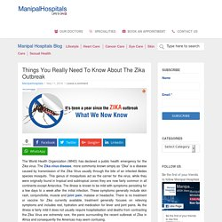 Need To Know About Zika Outbreak - Manipal Hospital