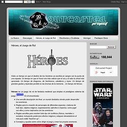 Outcasted Project: Héroes, el Juego de Rol