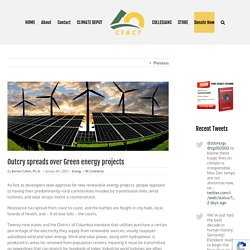 Outcry spreads over Green energy projects