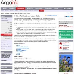 Outdoor Activities in and around Madrid - AngloINFO Madrid, in Madrid (Spain)