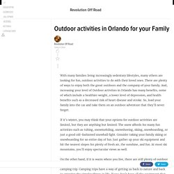 Outdoor activities in Orlando for your Family