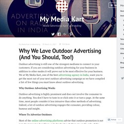 Why We Love Outdoor Advertising (And You Should, Too!) – My Media Kart