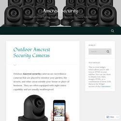 Outdoor Amcrest Security Cameras