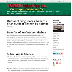 Outdoor Living spaces: benefits of an outdoor kitchen by Helmke
