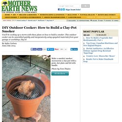 DIY Outdoor Cooker: How to Build a Clay-Pot Smoker