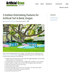 Outdoor Features You Can Add to Artificial Turf in Bend, Oregon