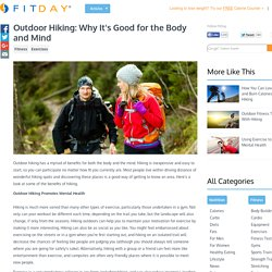 Outdoor Hiking: Why It's Good for the Body and Mind