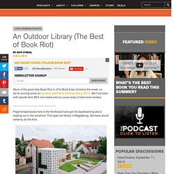 An Outdoor Library (The Best of Book Riot)