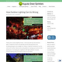 How Outdoor Lighting Can Go Wrong