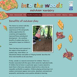 Into The Woods outdoor nursery — Benefits of outdoor play — North London's first outdoor nursery